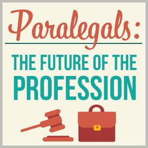 Paralegals The Future Of The Profession